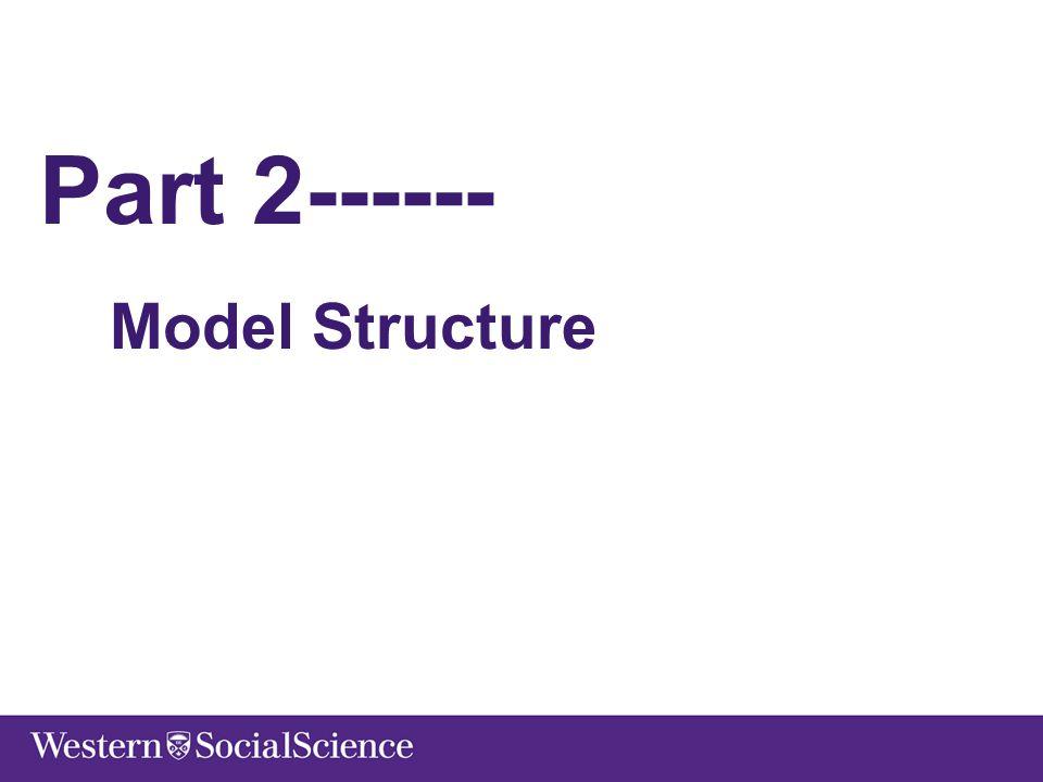 Part 2------ Model Structure