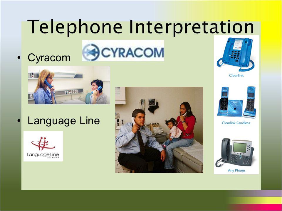 Telephone Interpretation Cyracom Language Line