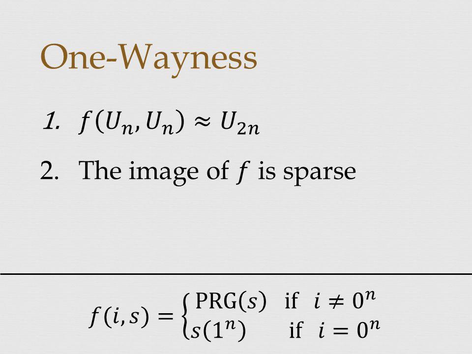 One-Wayness
