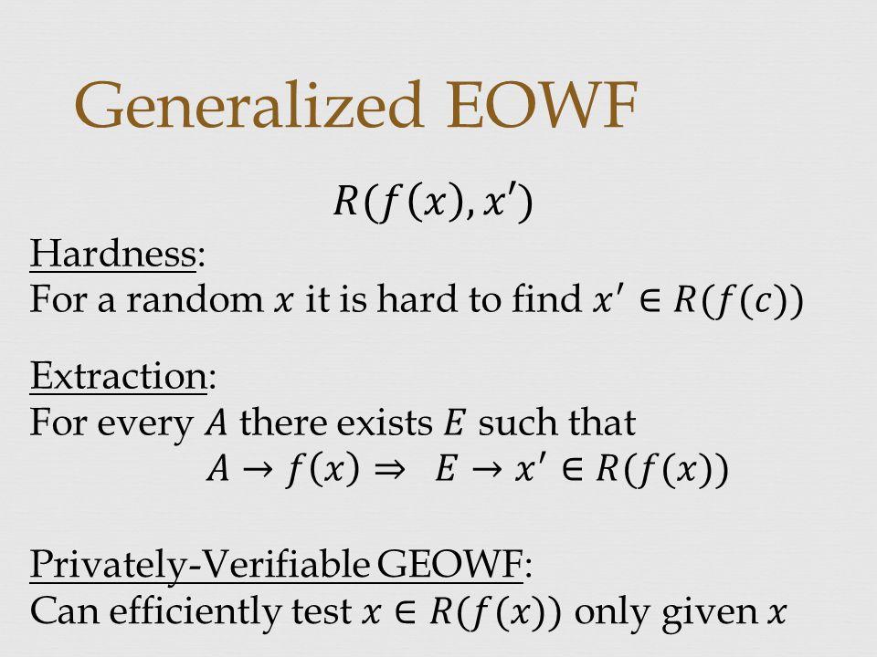 Generalized EOWF