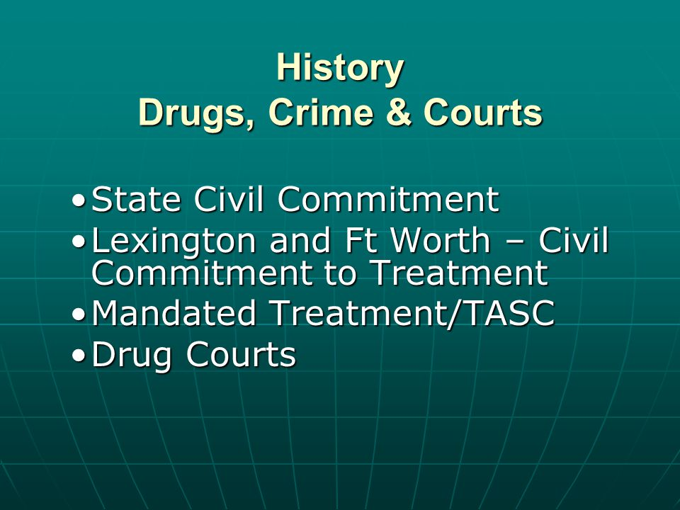 DIVERSION -limited to Class D felonies -limited criminal history -consent of prosecutors -if successful completion of Drug Court, the offense is dismissed