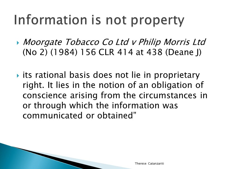 Farah Constructions v Say Dee (2007) 230 CLR 89 Information that Council's would likely approve DA if property amalgamated with adjoining properties  [118] Even if the information were confidential, that would not make it property for the purposes of the first limb of Barnes v Addy.