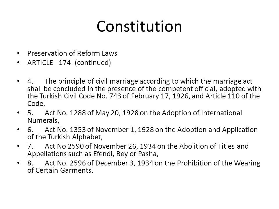 Constitution Preservation of Reform Laws ARTICLE174- (continued) 4.The principle of civil marriage according to which the marriage act shall be conclu