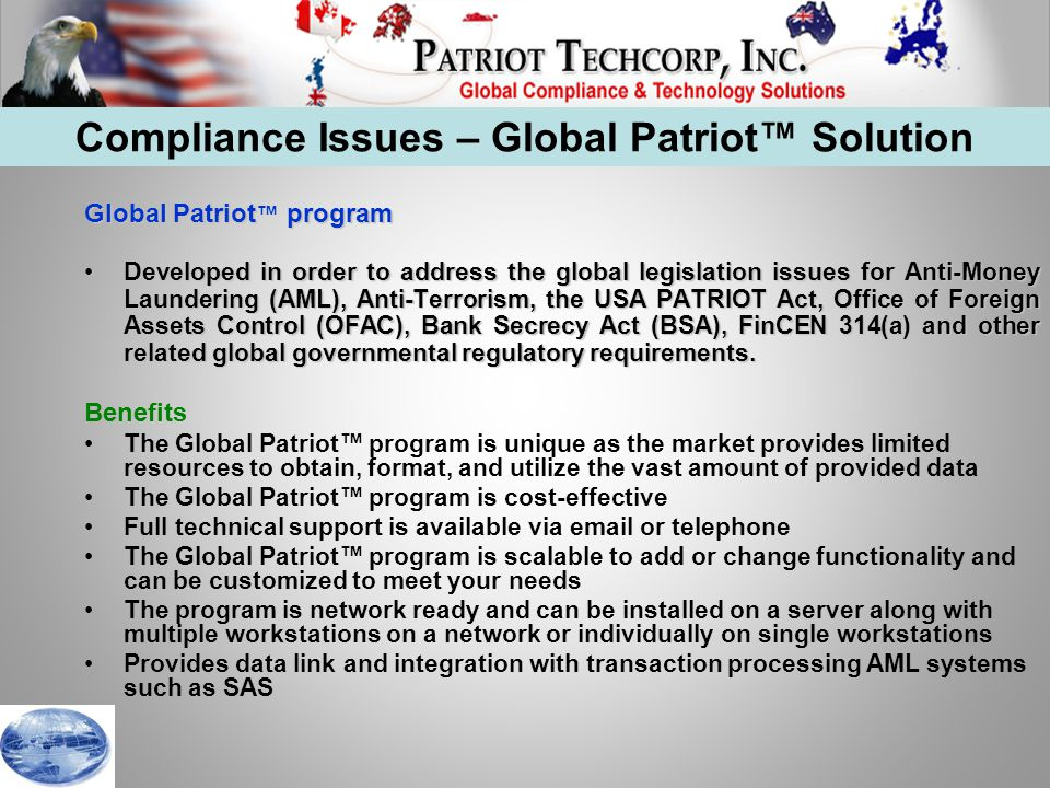 Overview Global Data List Coverage Global Patriot Data Capture & Conversion How It Works Single Search Batch Search Accept List Reporting Admin Facilities AML Transaction System Data Link Source Data Customization Option Deployment Global Patriot Functionality Global Patriot™ Functionality