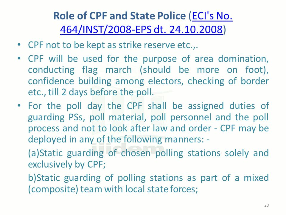 Role of CPF and State Police (ECI s No.464/INST/2008-EPS dt.