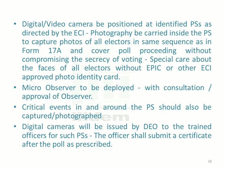 Digital/Video camera be positioned at identified PSs as directed by the ECI - Photography be carried inside the PS to capture photos of all electors i