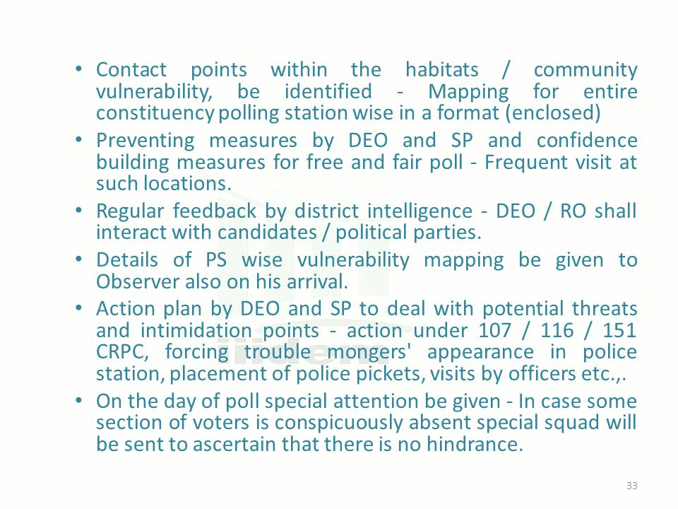 Contact points within the habitats / community vulnerability, be identified - Mapping for entire constituency polling station wise in a format (enclos