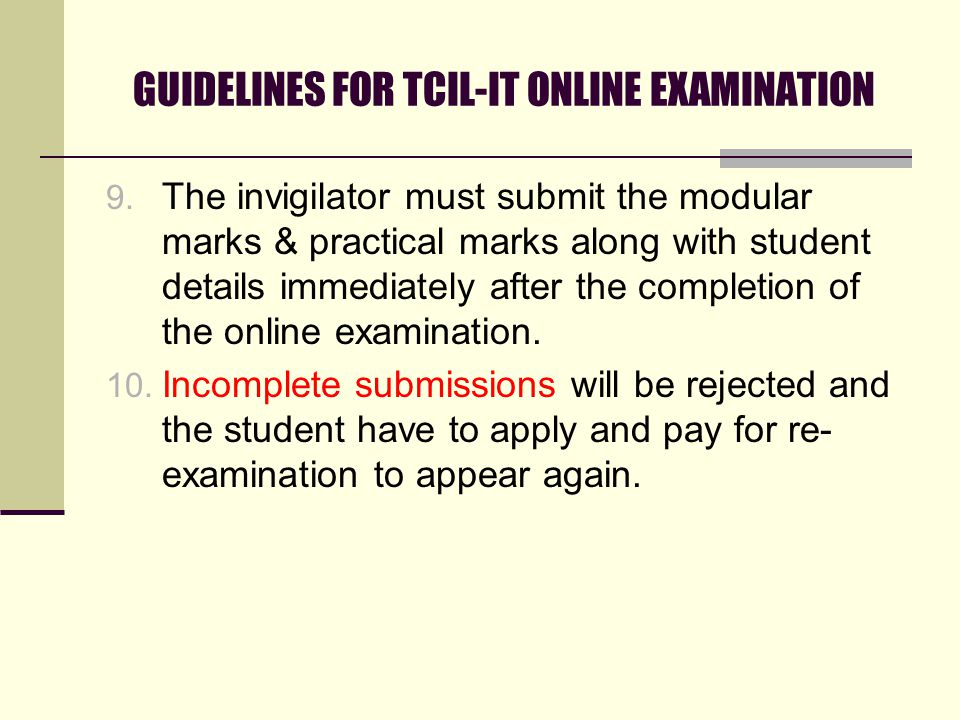 GUIDELINES FOR TCIL-IT ONLINE EXAMINATION 9.
