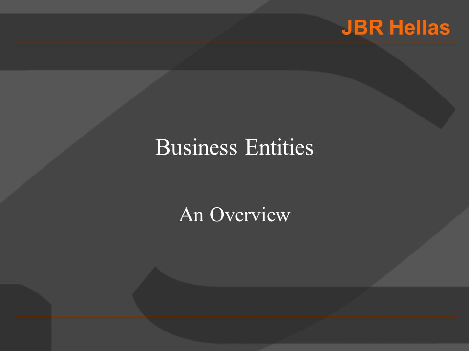 JBR Hellas Business Entities An Overview