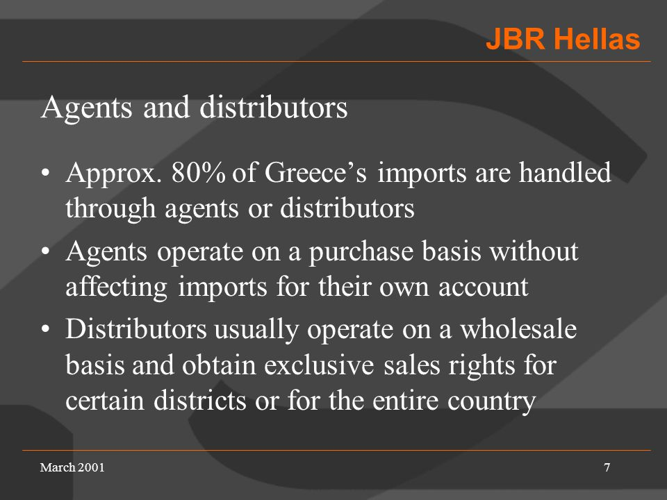 JBR Hellas March 20017 Agents and distributors Approx.