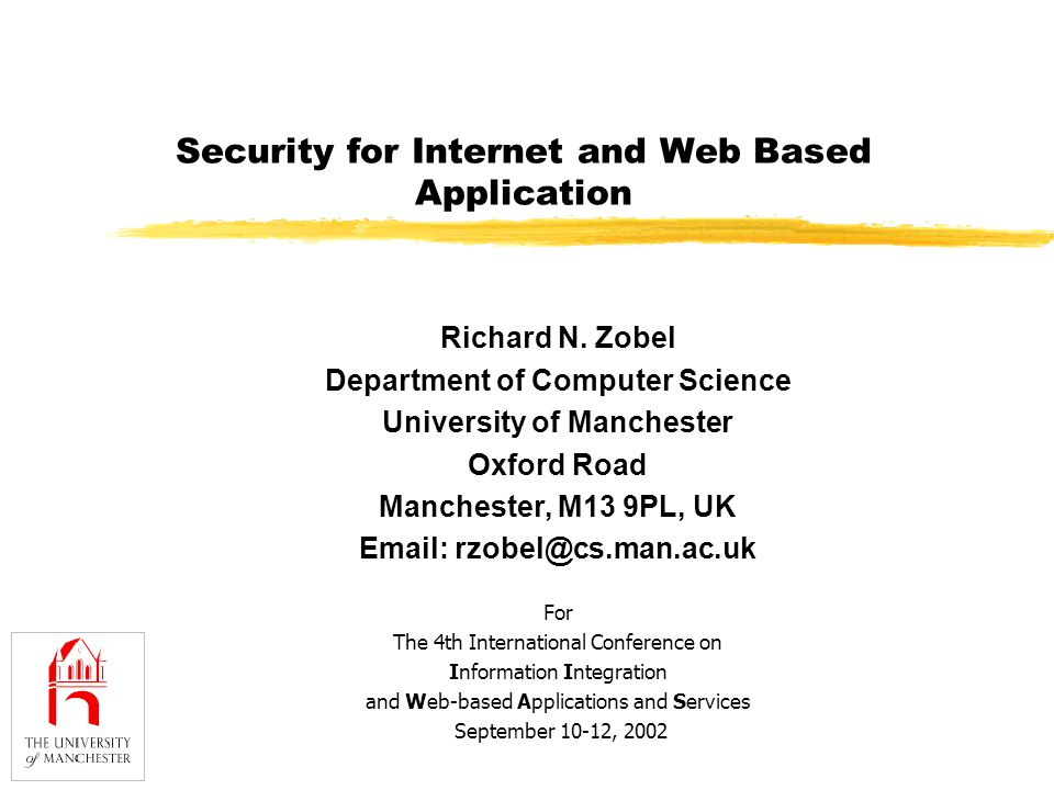 Security for Internet and Web Based Application Richard N.