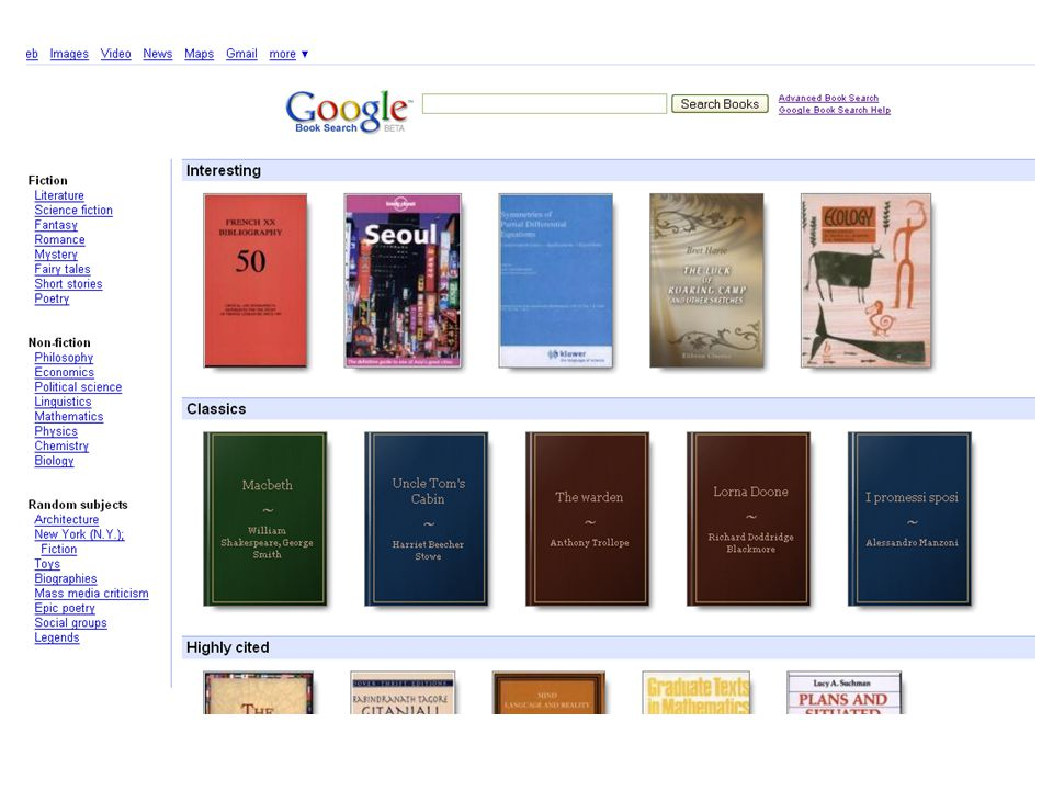 Google Books We see a world where all books are online and searchable*.