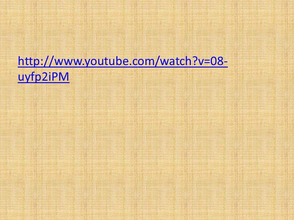 http://www.youtube.com/watch v=08- uyfp2iPM