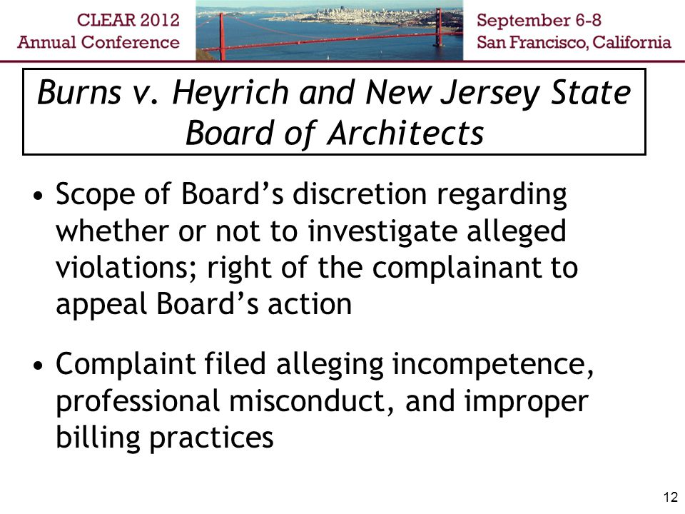 13 Burns- Board Action Board concluded there was insufficient cause to support filing of formal disciplinary charges Complainant contended that the Board's procedures did not afford her a fair hearing or answer the questions she raised