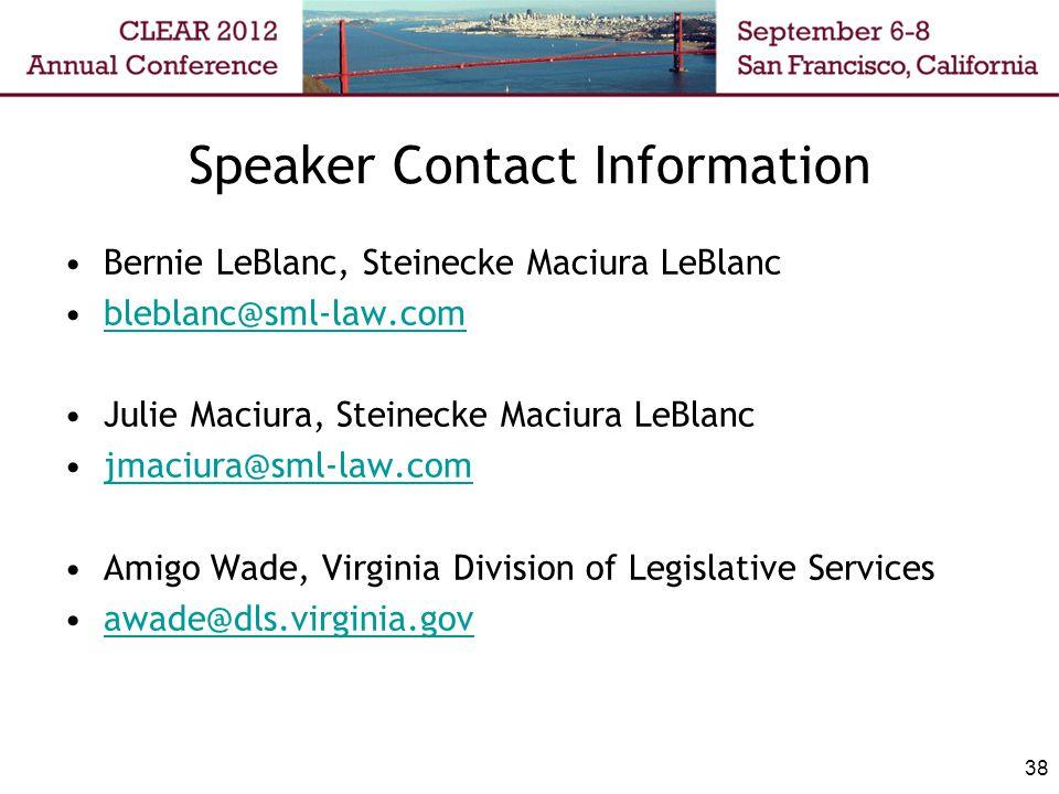 38 Speaker Contact Information Bernie LeBlanc, Steinecke Maciura LeBlanc bleblanc@sml-law.com Julie Maciura, Steinecke Maciura LeBlanc jmaciura@sml-law.com Amigo Wade, Virginia Division of Legislative Services awade@dls.virginia.gov