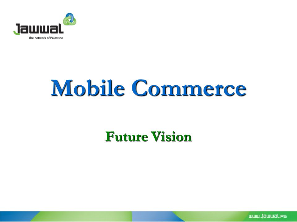 Mobile Commerce Future Vision