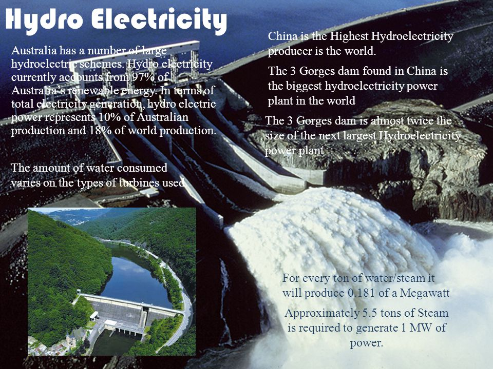 Hydro Electricity Australia has a number of large hydroelectric schemes.