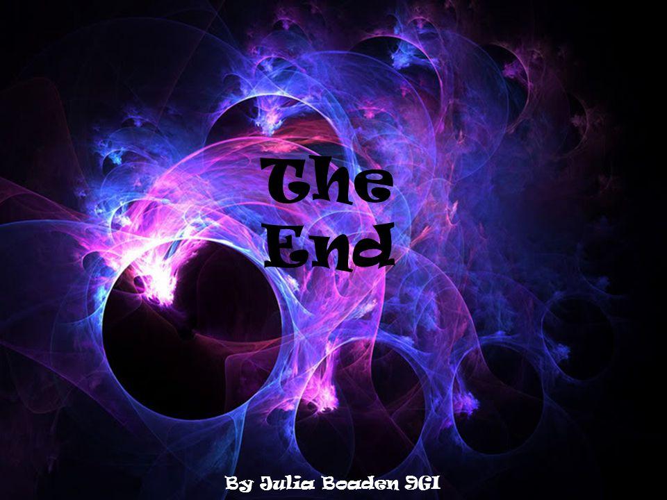 The End By Julia Boaden 9GI