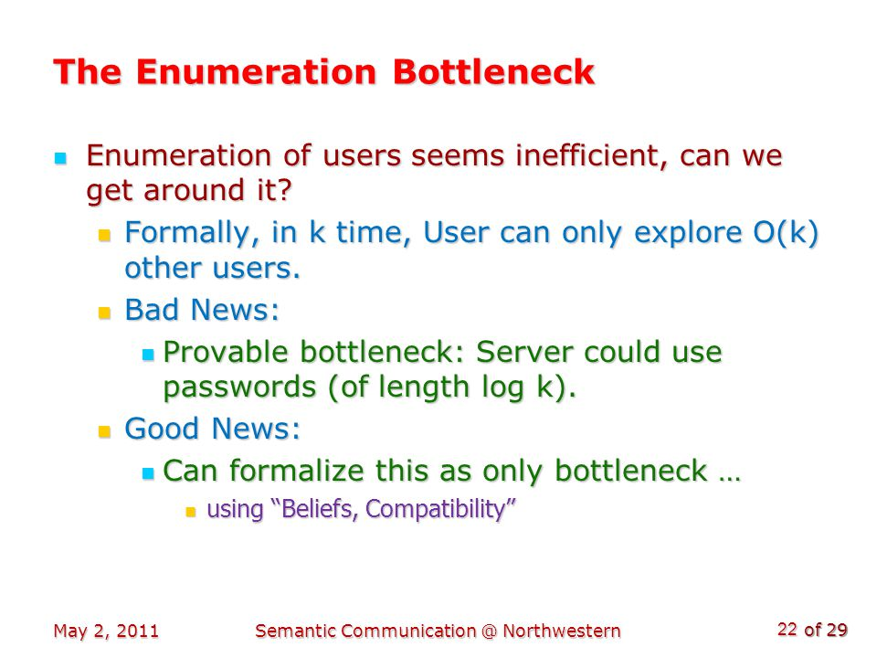 of 29 The Enumeration Bottleneck Enumeration of users seems inefficient, can we get around it.