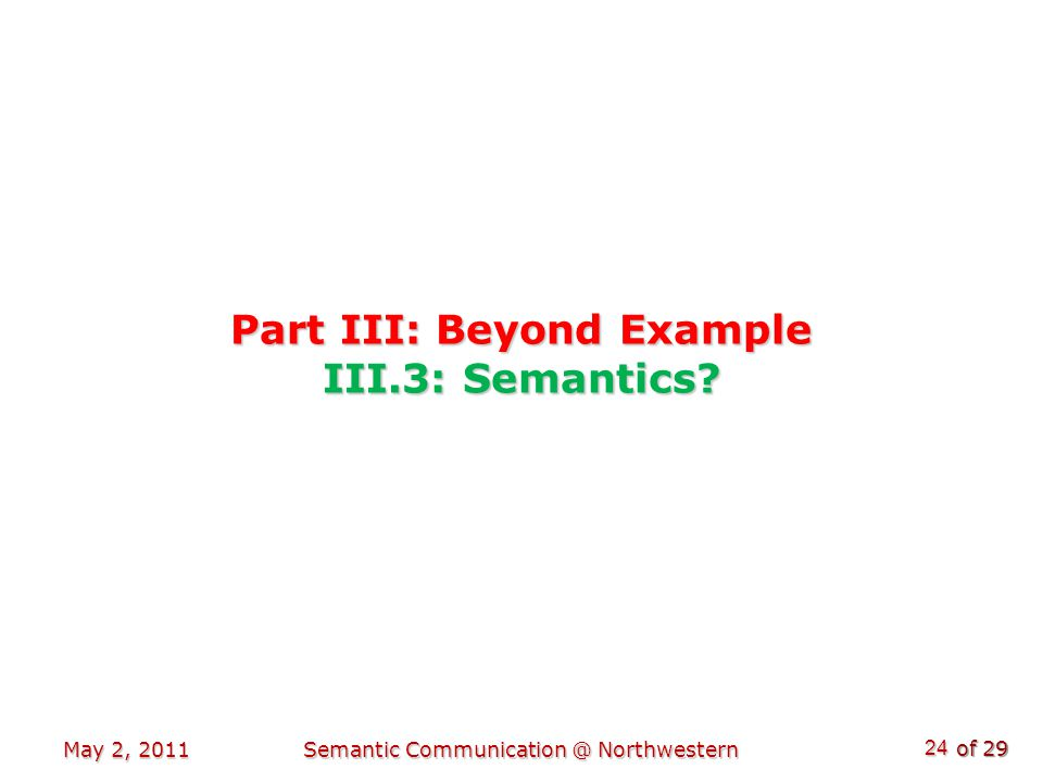 of 29 Part III: Beyond Example III.3: Semantics.