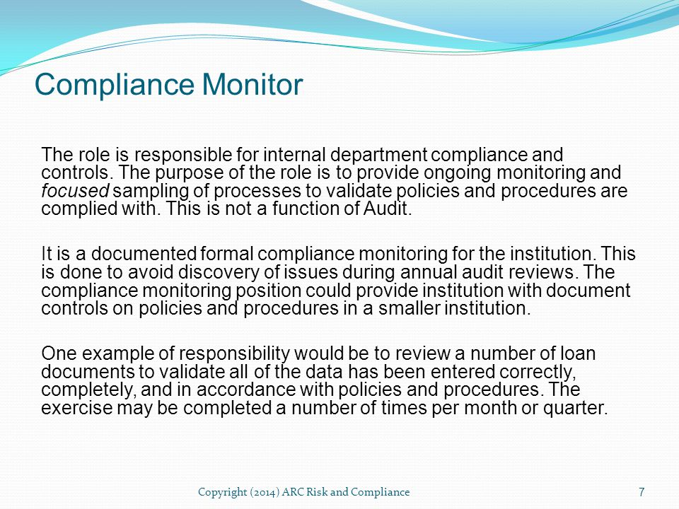 The role is responsible for internal department compliance and controls.