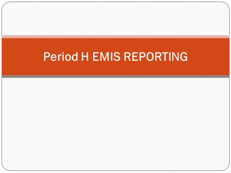 Period H EMIS REPORTING