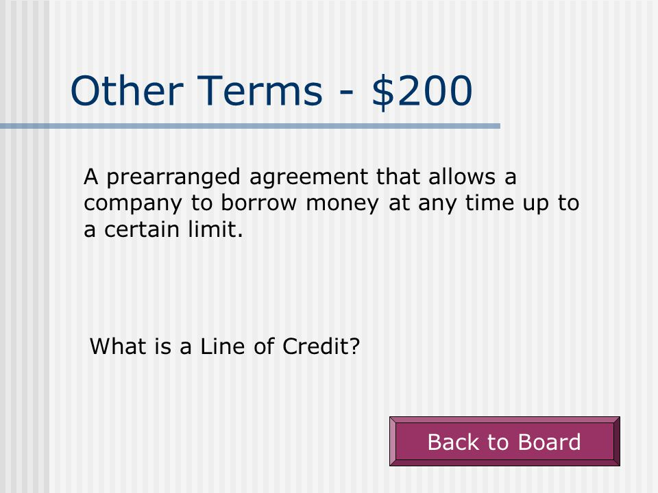 Other Terms - $100 The term that describes a company's ability to pay current obligations.
