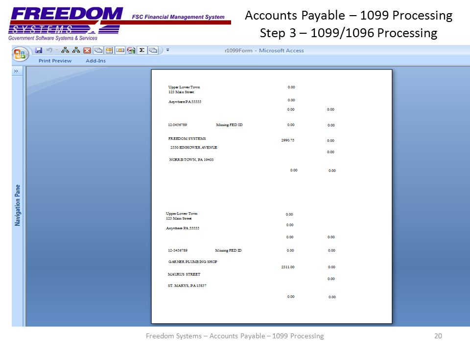 Accounts Payable – 1099 Processing Step 3 – 1099/1096 Processing 20Freedom Systems – Accounts Payable – 1099 Processing