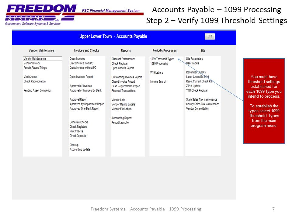 Accounts Payable – 1099 Processing Step 3 – 1099/1096 Processing 28Freedom Systems – Accounts Payable – 1099 Processing