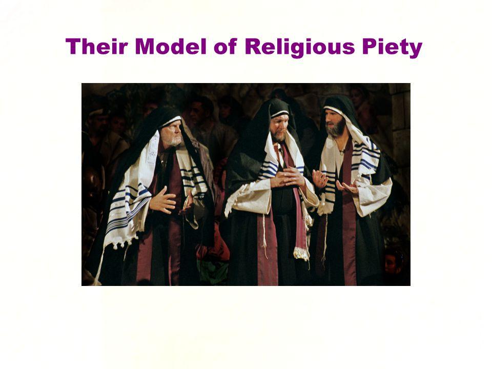 Their Model of Religious Piety