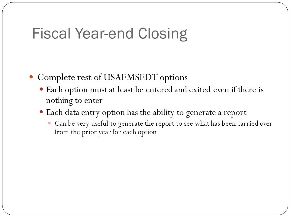 22 Complete rest of USAEMSEDT options Each option must at least be entered and exited even if there is nothing to enter Each data entry option has the