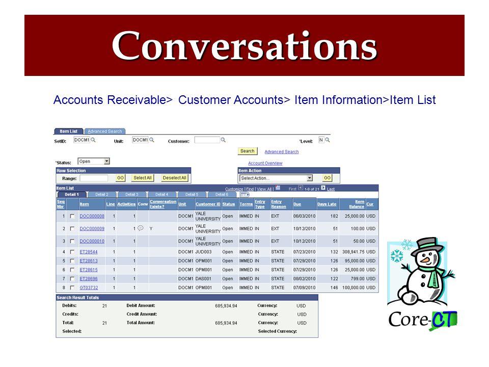 Conversations Accounts Receivable> Customer Accounts> Item Information>Item List