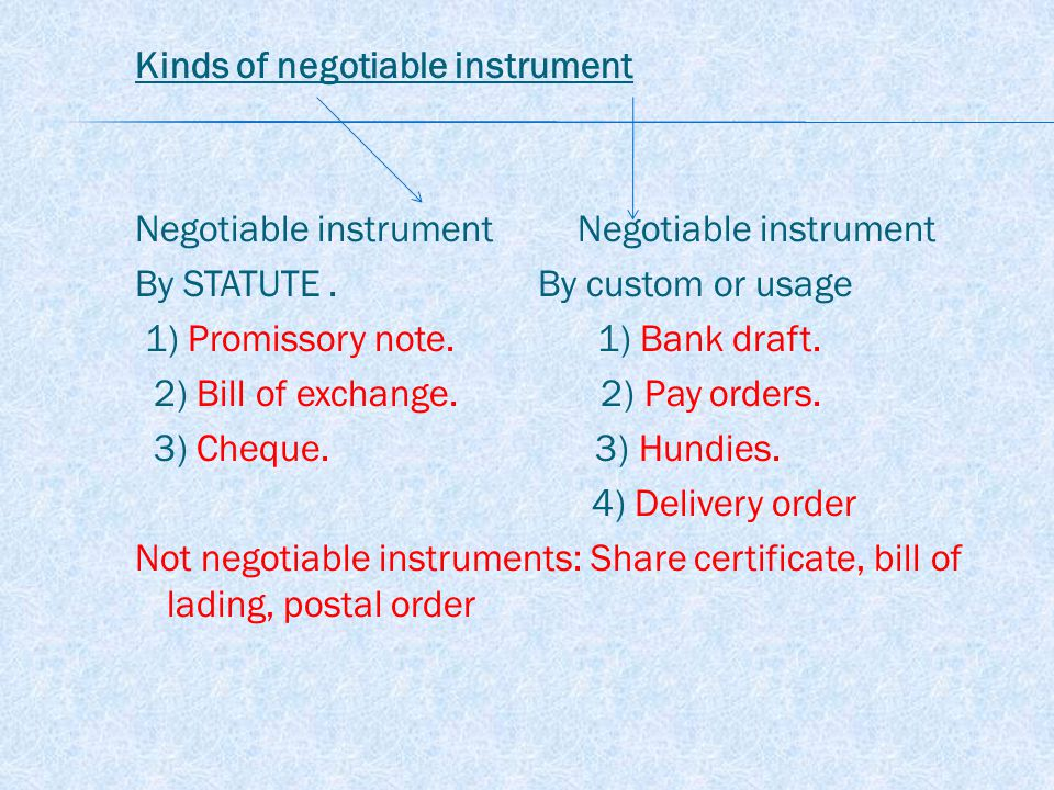 CHARACTERISTICS OF A NEGOTIABLE INSTRUMENT 1) Freely transferable: The property in a negotiable, instrument passes from one person to another by a simple process, i.e., by mere delivery if it is payable to bearer, and by indorsement and delivery if it is payable to order.