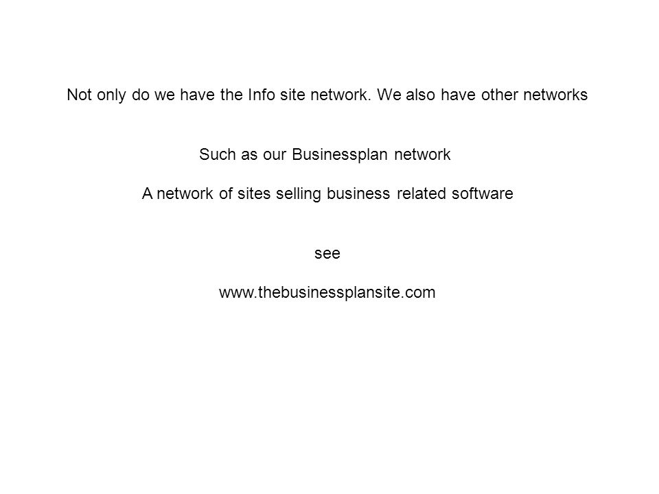 Not only do we have the Info site network.