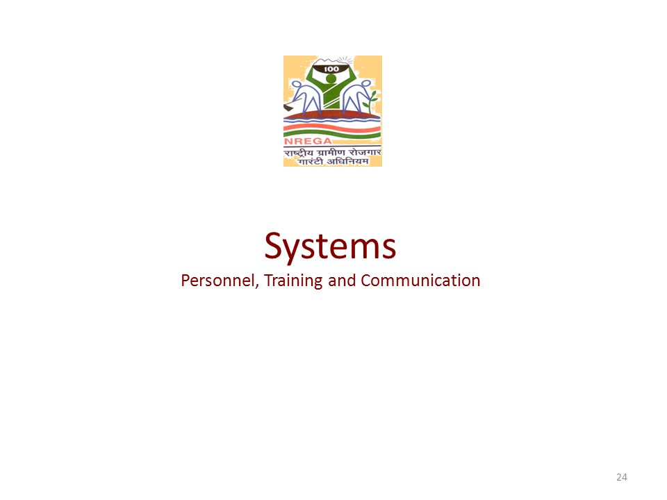 Systems Personnel, Training and Communication 24