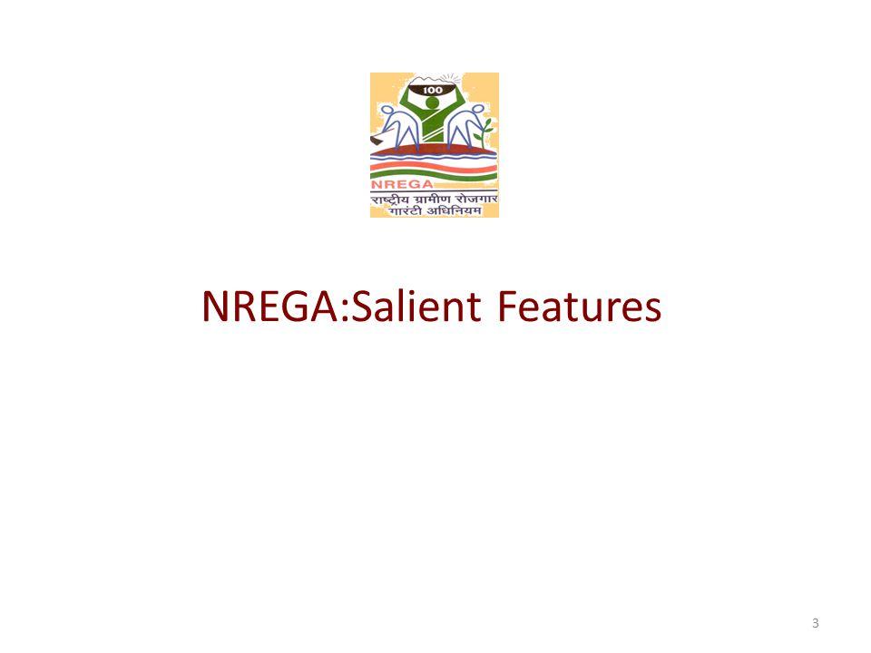 NREGA:Salient Features 3