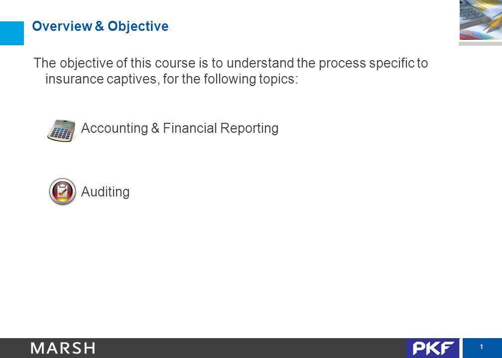 2 Accounting & Financial Reporting Overview  Accounting Oversight & Governance  Accounting for Premiums & Losses  Example 1a: Premiums/Losses  Example 1b: Reinsurance  Accounting for Retrospectively Rated Programs  Example 2a: Retrospectively Rated Program  Example 2b: Deposit Accounting  Other Accounting Considerations: Premiums & Losses  Accounting for Investments  Example 3: Investment Classifications