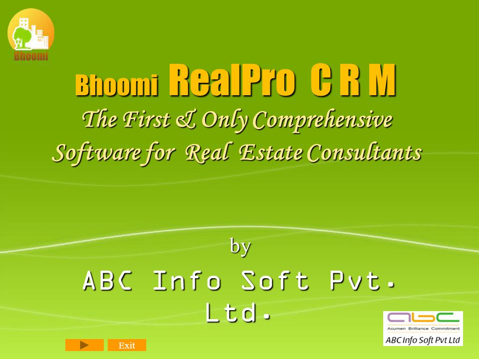 Bhoomi RealPro C R M The First & Only Comprehensive Software for Real Estate Consultants by ABC Info Soft Pvt.