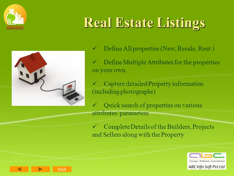 Real Estate Listings Exit You ll be able to create a record of each listing with Custom fields and criteria (Attributes) to fit each listing.