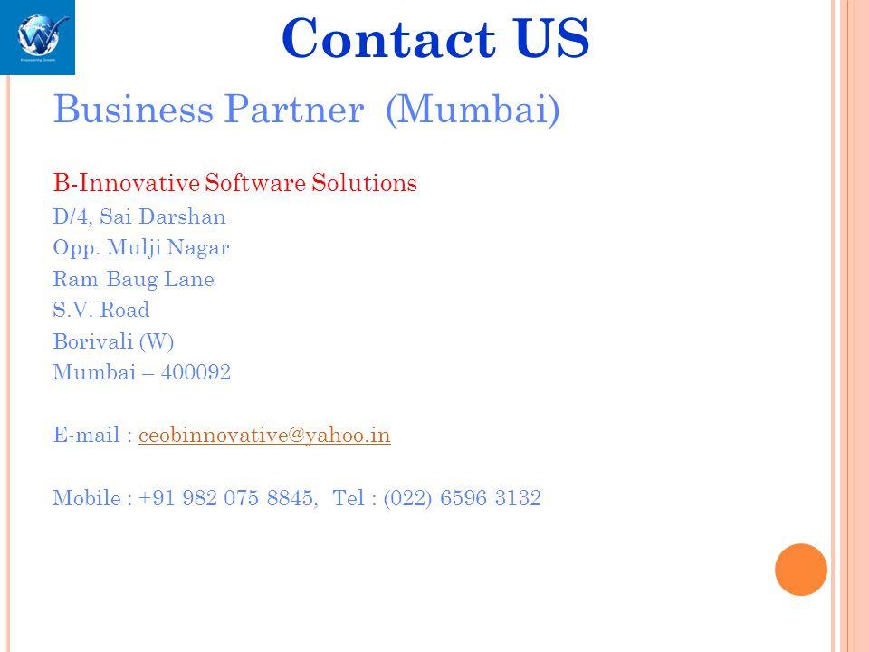 Business Partner (Mumbai) B-Innovative Software Solutions D/4, Sai Darshan Opp.