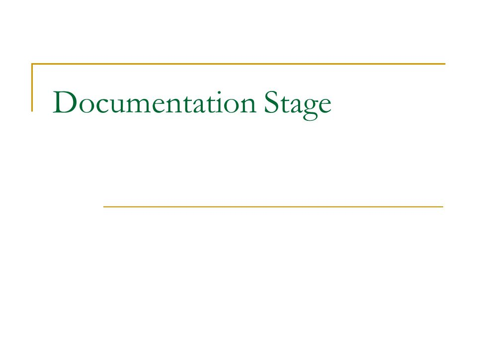 Documentation Stage