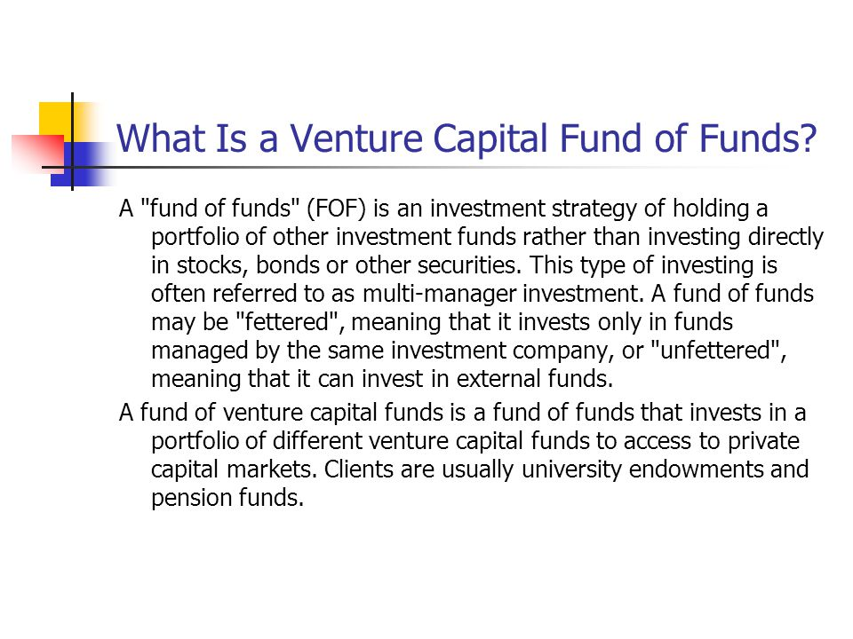 What Is a Venture Capital Fund of Funds.