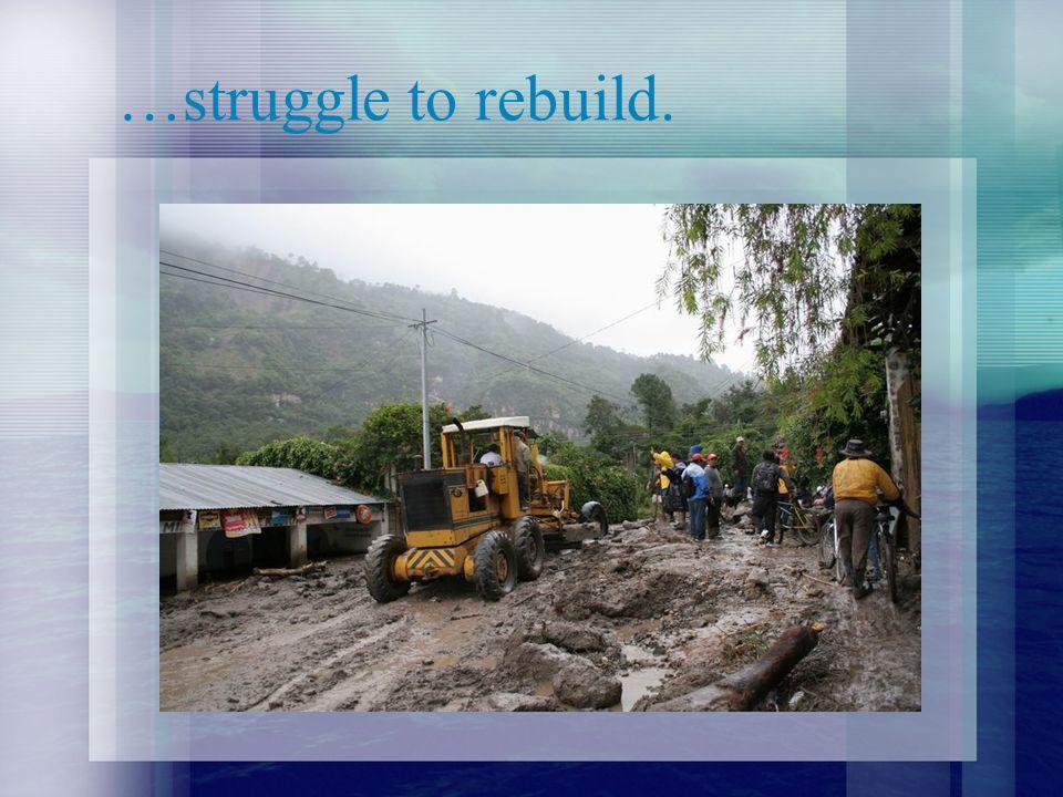 …struggle to rebuild.