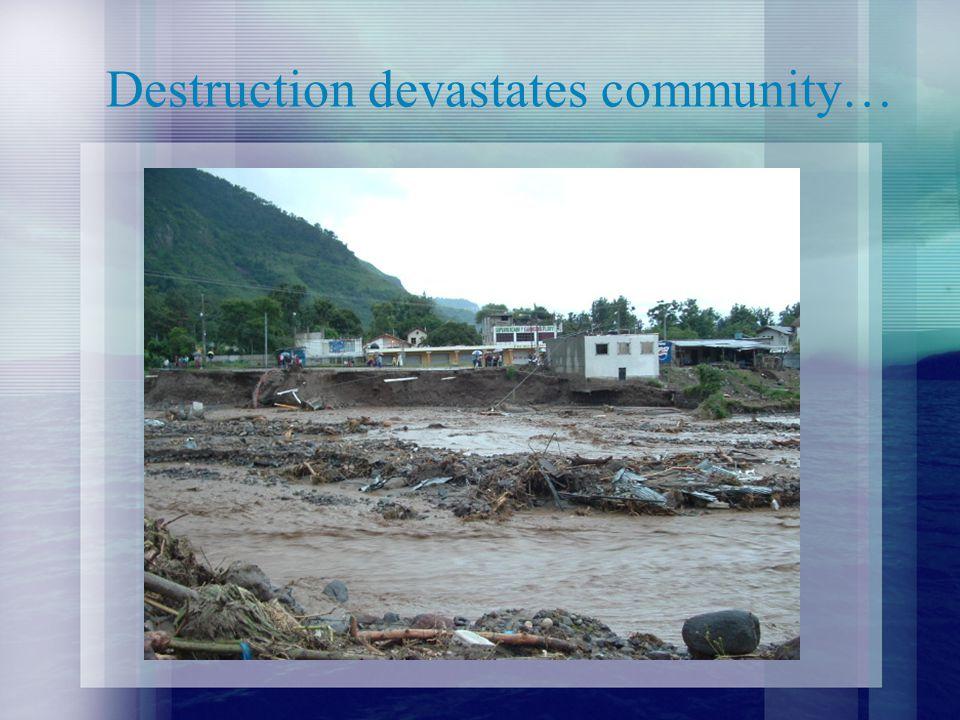Destruction devastates community…