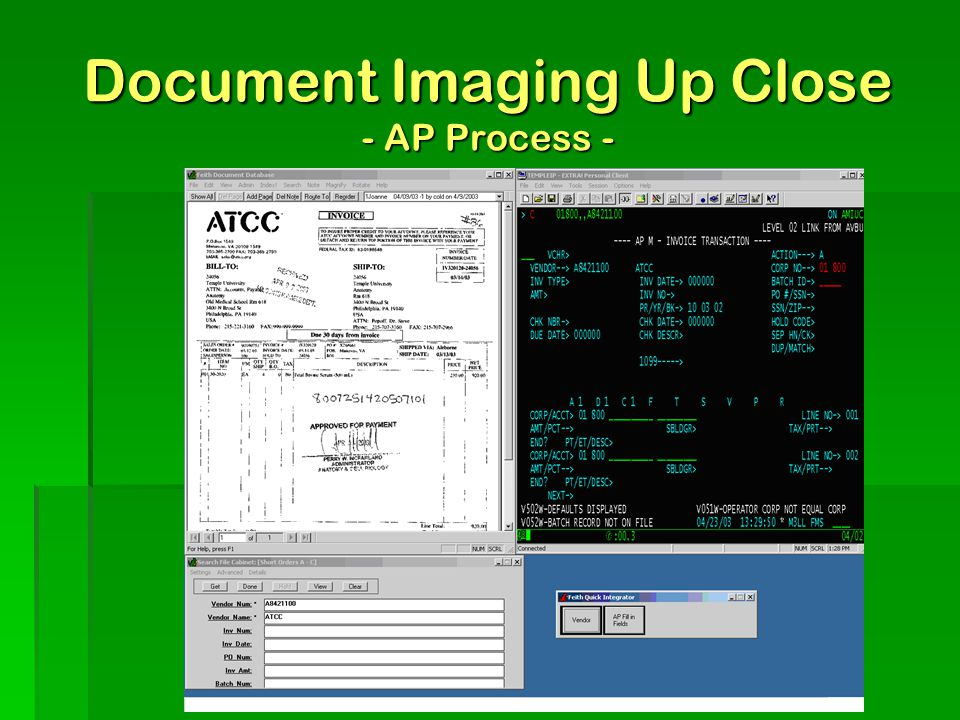  Step 4 – Process invoices 'Vendoring' – coding invoice with TU vendor ID. Pay ($$$$) Document Imaging Up Close - AP Process -