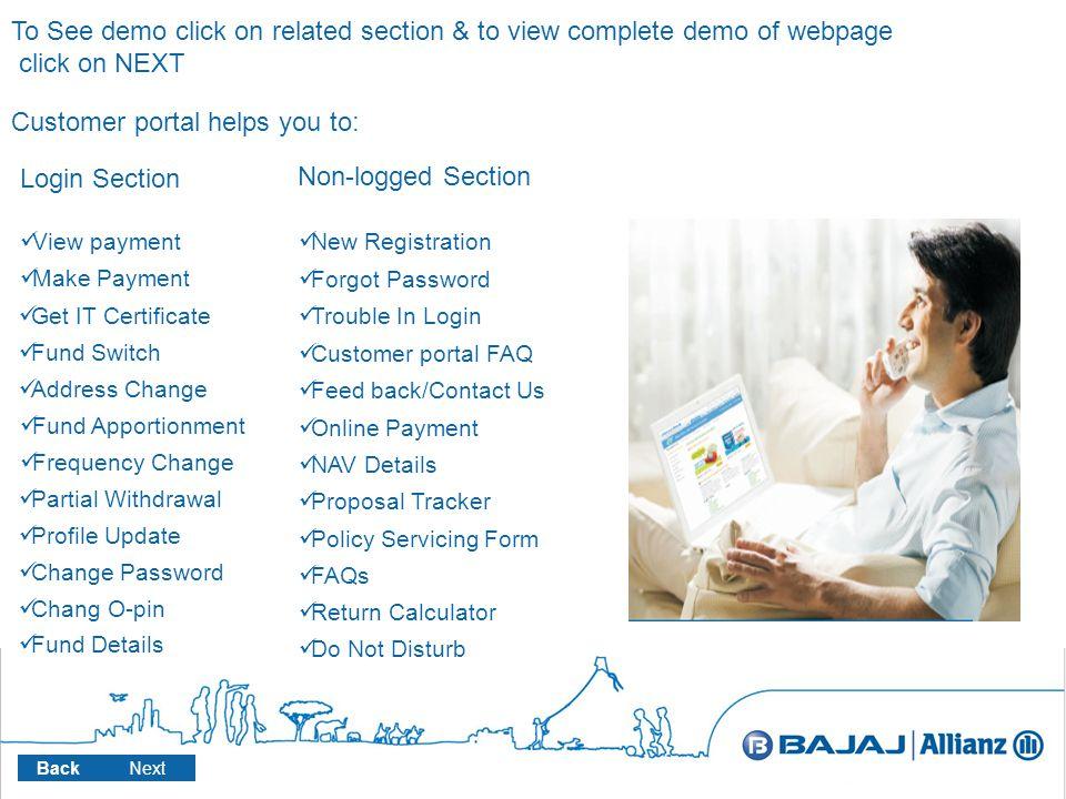 Login to Bajaj Allianz website www.bajajallianz.com & click on customer services Customer Service Back