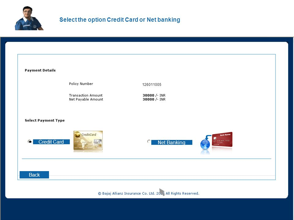 Select the option Credit Card or Net banking Credit Card Net Banking Back 126011005