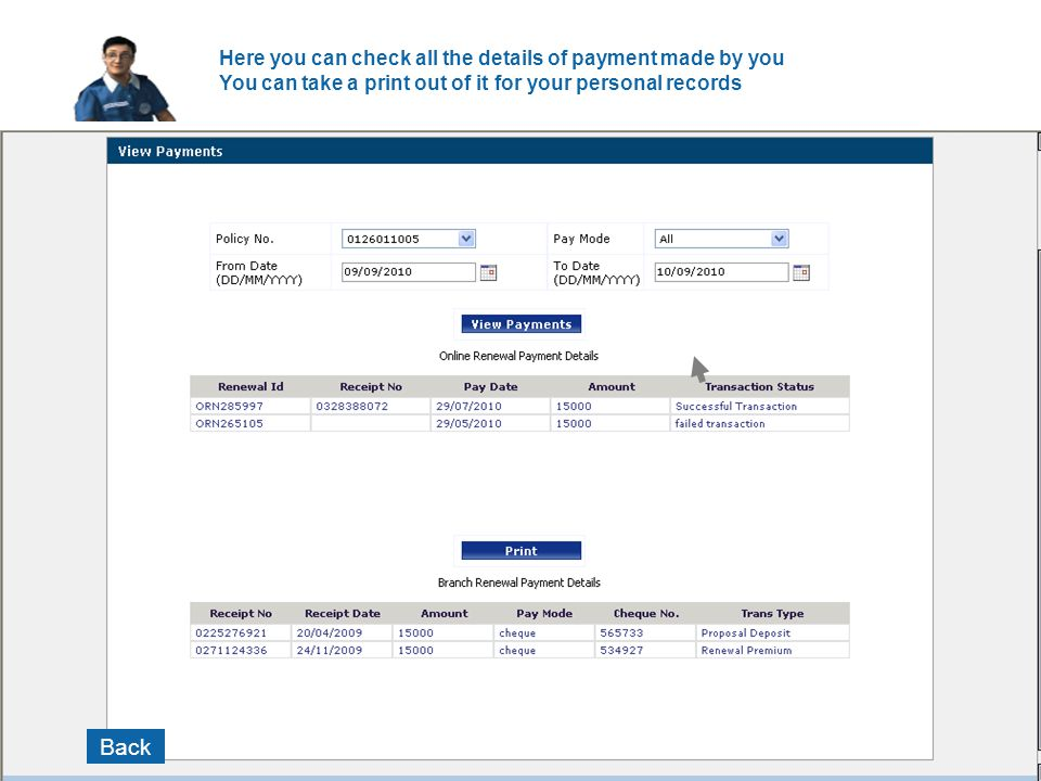 Here you can check all the details of payment made by you You can take a print out of it for your personal records