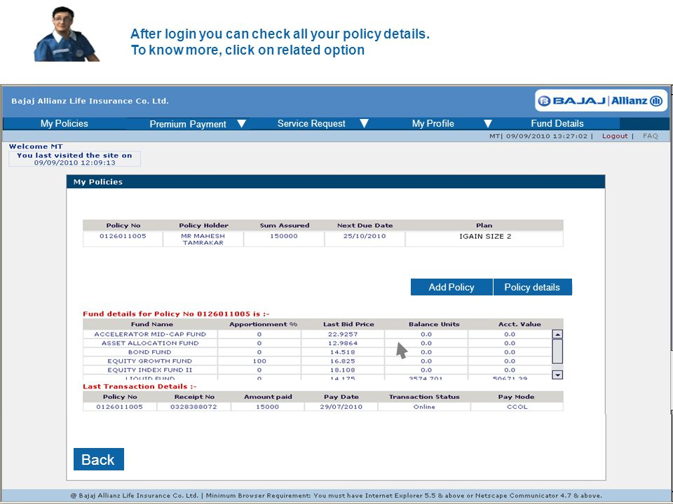 Here you can see all your funds details Back Premium Payment Service RequestMy ProfileFund DetailsMy Policies