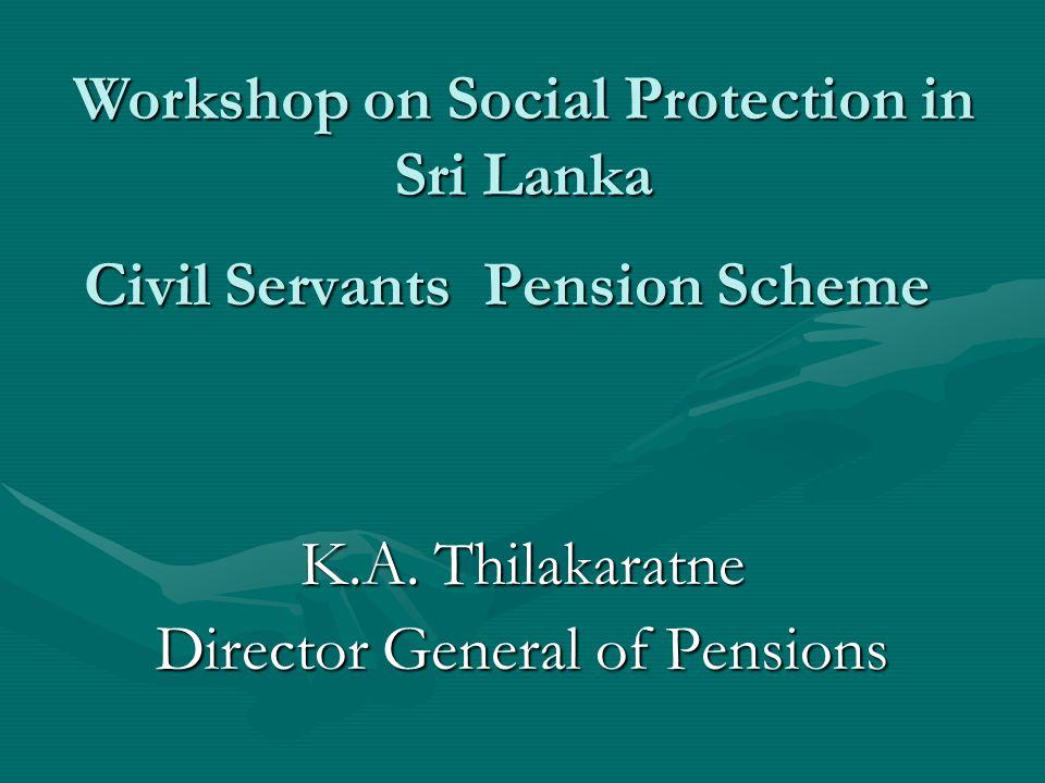 Civil Servants Pension Scheme K.A.